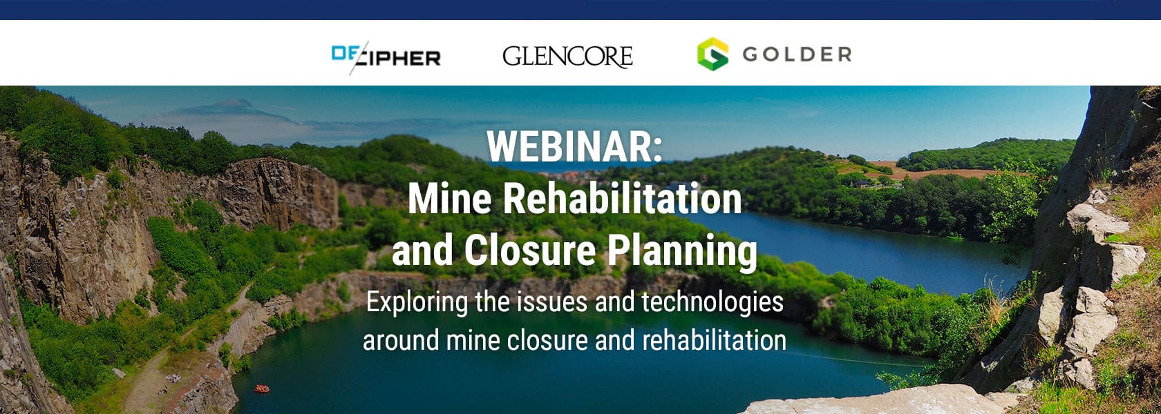 Exploring the issues & technologies around mine closure